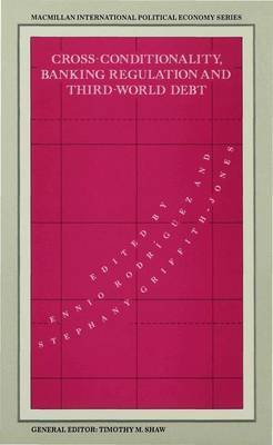 Cross-Conditionality Banking Regulation and Third-World Debt