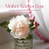 Mother Knows Best by Ryland Peters & Small