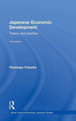 Japanese Economic Development by Penny Francks