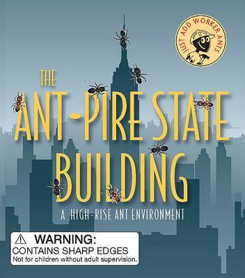The Ant-Pire State Building: A High-Rise Ant Environment by Kate Langenberg image