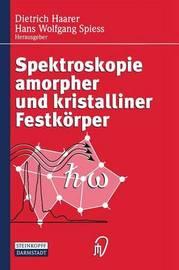 Spektroskopie Amorpher Und Kristalliner Festkorper