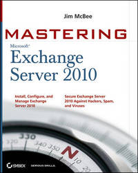 Mastering Microsoft Exchange Server 2010 by Jim McBee image