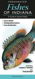 Freshwater Fishes of Indiana by Craig Springer