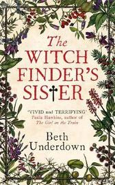 The Witchfinder's Sister by Beth Underdown image