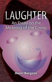 Laughter by Henri Bergson