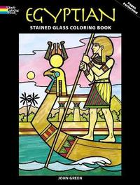 Egyptian Stained Glass Coloring Book by John Green
