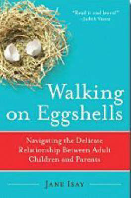 Walking On Eggshells by Jane Isay image