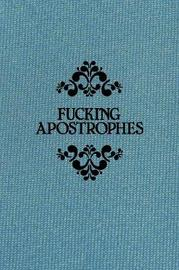 Fucking Apostrophes by Simon Griffin