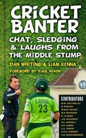 Cricket Banter by Dan Whiting