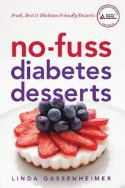 No-Fuss Diabetes Desserts by Linda Gassenheimer
