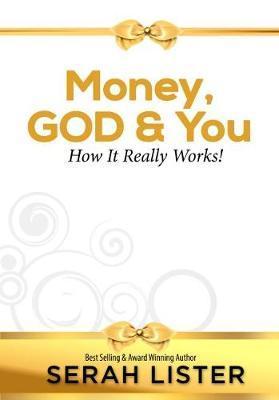Money, God & You by Serah W. Lister image