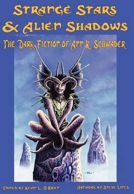 Strange Stars & Alien Shadows by Ann K. Schwader image