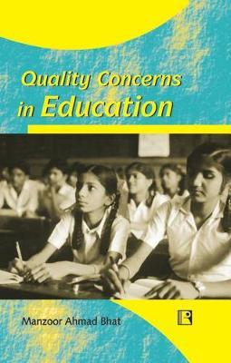 Quality Concerns in Education by Manzoor Ahmad Bhat image