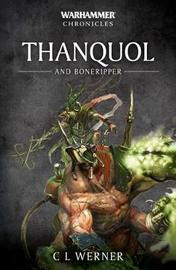 Thanquol and Boneripper by C.L. Werner