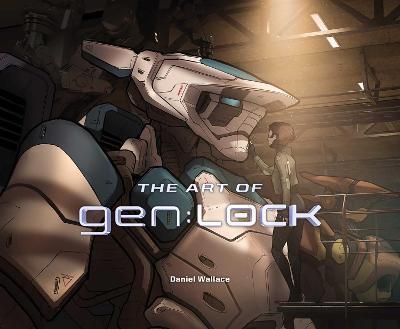 The Art of gen:Lock by Daniel Wallace