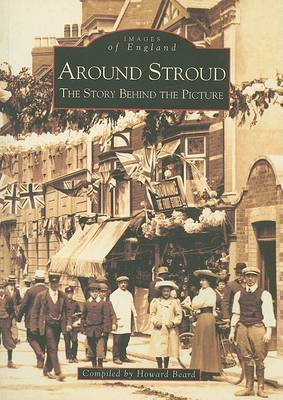 Around Stroud by Howard Beard