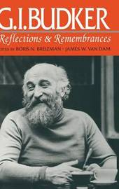 G.I.Budker: Reflections and Remembrances by J.Van Damm