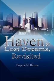Haven of Lost Dreams, Revisited by Eugene Barron image