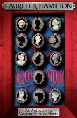 Blood Noir (Anita Blake #16) (red frame) by Laurell K. Hamilton