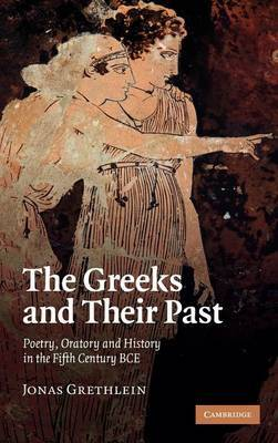 The Greeks and their Past by Jonas Grethlein