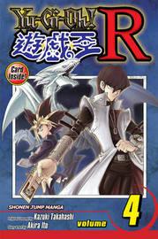 Yu-Gi-Oh!: R, Vol. 4 by Akira Ito