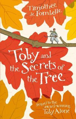 Toby and the Secrets of the Tree by Timothee de Fombelle image