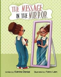 The Message in the Mirror by Katrina Denise image