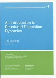 An Introduction to Structured Population Dynamics by J.M. Cushing image