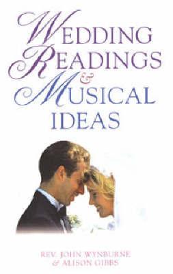 Wedding Readings and Musical Ideas by John Wynburne