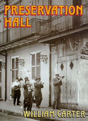 Preservation Hall by William G Carter
