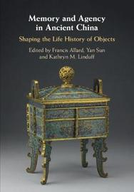 Memory and Agency in Ancient China image