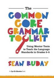 Common Core Grammar Toolkit, The by Sean Ruday image