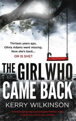 The Girl Who Came Back by Kerry Wilkinson image