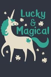Lucky & Magical by Emily C Tess