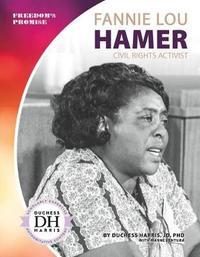 Fannie Lou Hamer by Duchess Harris