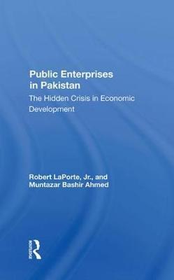 Public Enterprises In Pakistan by Robert Laporte