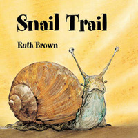 Snail Trail by Ruth Brown image