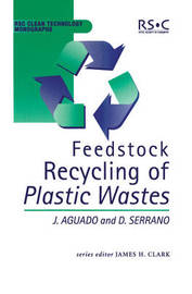 Feedstock Recycling of Plastic Wastes by Jose Aguado