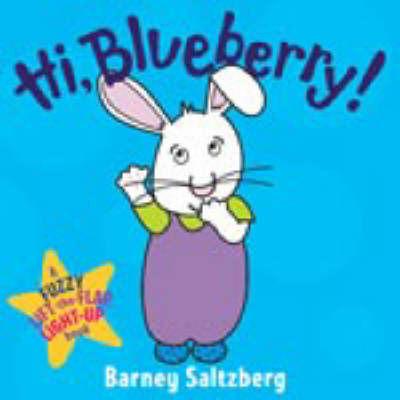 Hi, Blueberry! by Barney Saltzberg image
