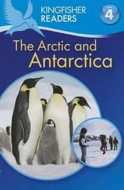 The Arctic and Antarctica by Philip Steele