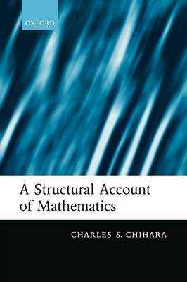 A Structural Account of Mathematics by Charles S Chihara image