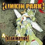 Reanimation by Linkin Park
