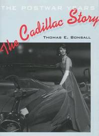 The Cadillac Story by Thomas E. Bonsall