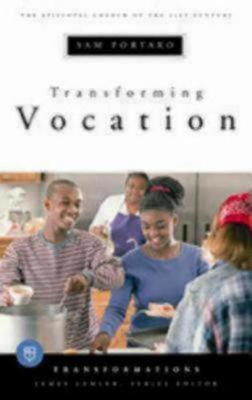 Transforming Vocation by Sam Portaro