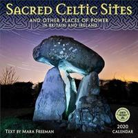 Sacred Celtic Sites 2020 Wall Calendar by Mara Freeman