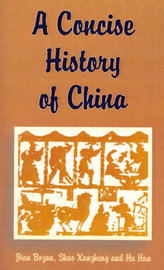 A Concise History of China by Jian Bozan