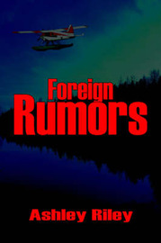 Foreign Rumors by Ashley Riley image