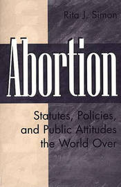 Abortion by Rita J Simon