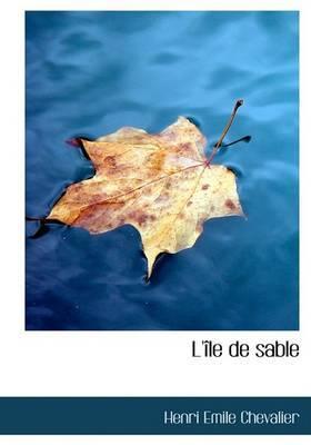 L'Ile de Sable by Henri Emile Chevalier image