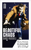 Doctor Who: Beautiful Chaos: 50th Anniversary Edition by Gary Russell